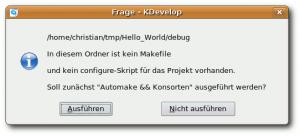 Beim ersten Kompilieren werden auf Nachfrage die notwendigen Dateien erstellt.